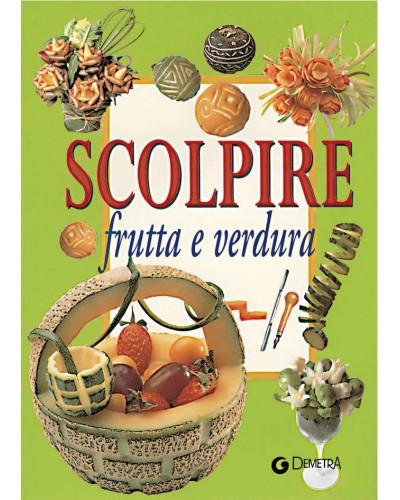Libro Scolpire Frutta e Verdura Sambonet Paderno